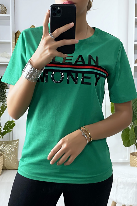 Green T-shirt with GLEAN MONEY writing