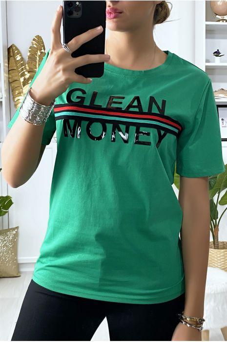 T-shirt vert avec écriture GLEAN MONEY