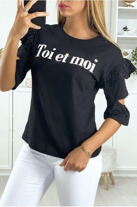 Tee-shirt noir avec frou frou manches ouverte et écriture toi et moi